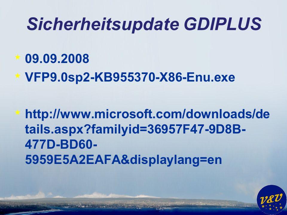 Sicherheitsupdate ActiveX * Diverse ActiveX Steuerelemente * VFP9.0sp2-KB958371-X86-Enu.exe * http://www.microsoft.com/downloads/de tails.aspx?familyid=5B1F28A9-DA8D- 463A-8AE4- DFC8FCC6C41A&displaylang=en