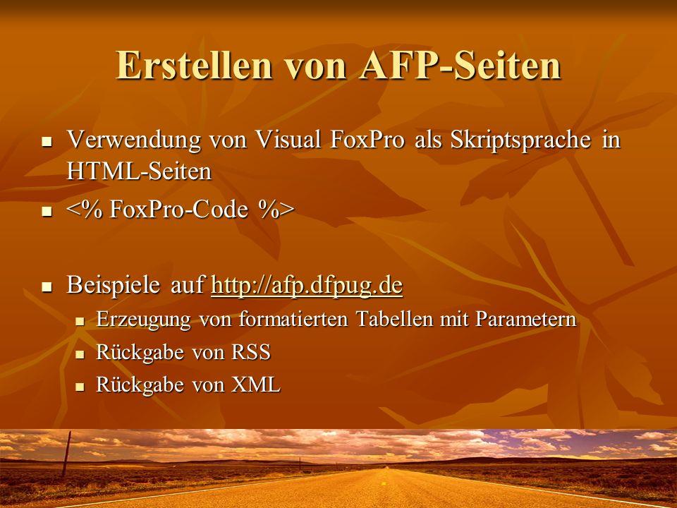 Erstellen von AFP-Seiten Verwendung von Visual FoxPro als Skriptsprache in HTML-Seiten Verwendung von Visual FoxPro als Skriptsprache in HTML-Seiten B
