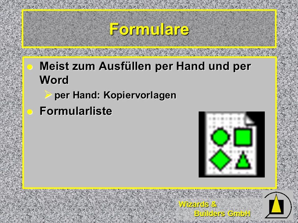 Wizards & Builders GmbH Meist zum Ausfüllen per Hand und per Word Meist zum Ausfüllen per Hand und per Word per Hand: Kopiervorlagen per Hand: Kopierv