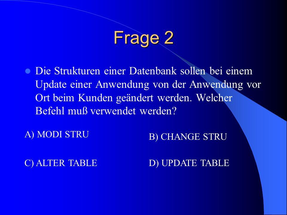 Frage 3 Bei einem Funktionsaufruf fehlt der zweite String-Parameter.