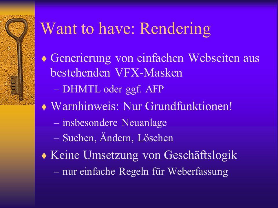 Want to have: Rendering Generierung von einfachen Webseiten aus bestehenden VFX-Masken –DHMTL oder ggf.