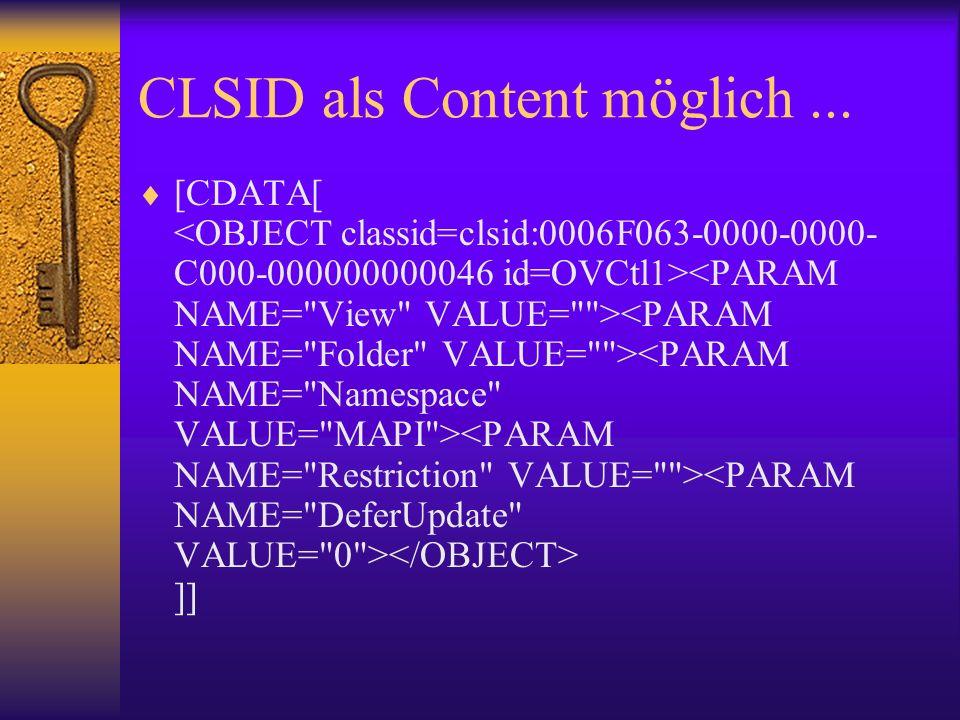 CLSID als Content möglich... [CDATA[ ]]