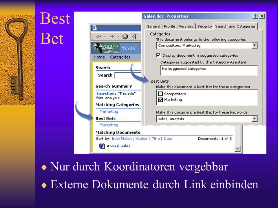 Best Bet Nur durch Koordinatoren vergebbar Externe Dokumente durch Link einbinden