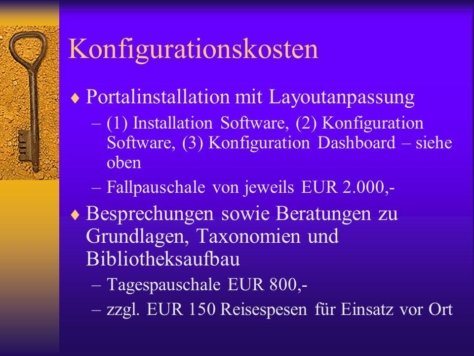 Konfigurationskosten Portalinstallation mit Layoutanpassung –(1) Installation Software, (2) Konfiguration Software, (3) Konfiguration Dashboard – sieh
