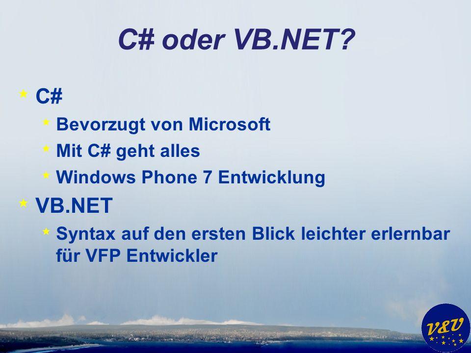C# oder VB.NET.