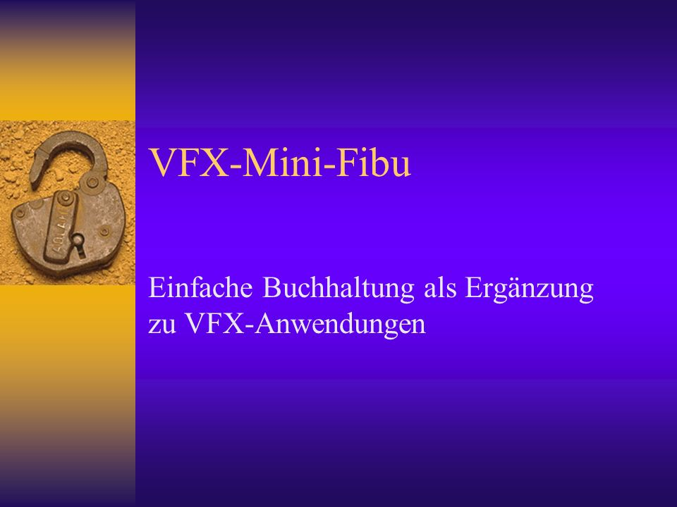 VFX-Mini-Fibu Einfache Buchhaltung als Ergänzung zu VFX-Anwendungen