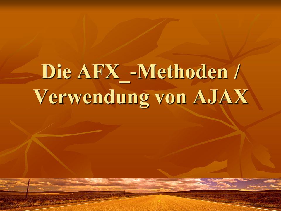Die AFX_-Methoden / Verwendung von AJAX