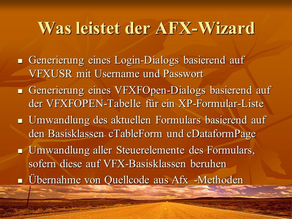 Was leistet der AFX-Wizard Generierung eines Login-Dialogs basierend auf VFXUSR mit Username und Passwort Generierung eines Login-Dialogs basierend au