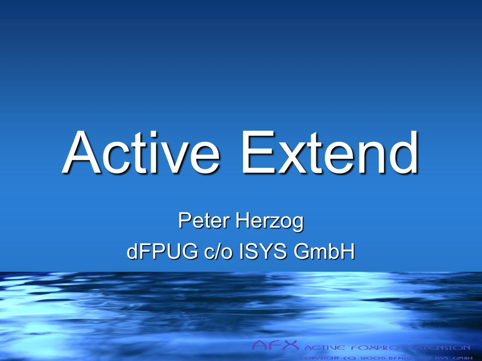 Active Extend Peter Herzog dFPUG c/o ISYS GmbH
