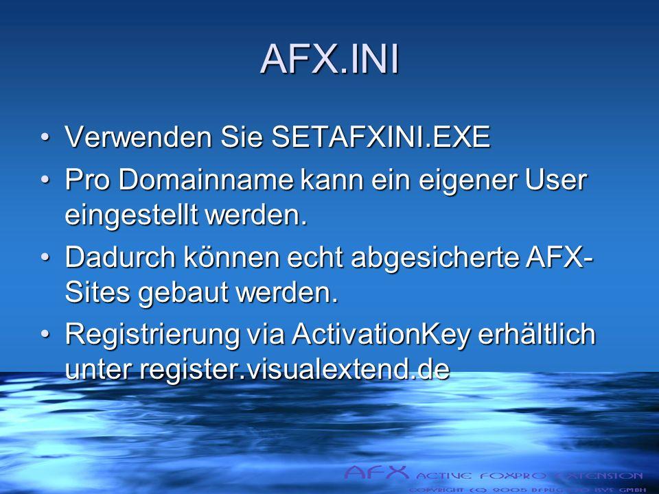 AFX.INI Verwenden Sie SETAFXINI.EXEVerwenden Sie SETAFXINI.EXE Pro Domainname kann ein eigener User eingestellt werden.Pro Domainname kann ein eigener User eingestellt werden.