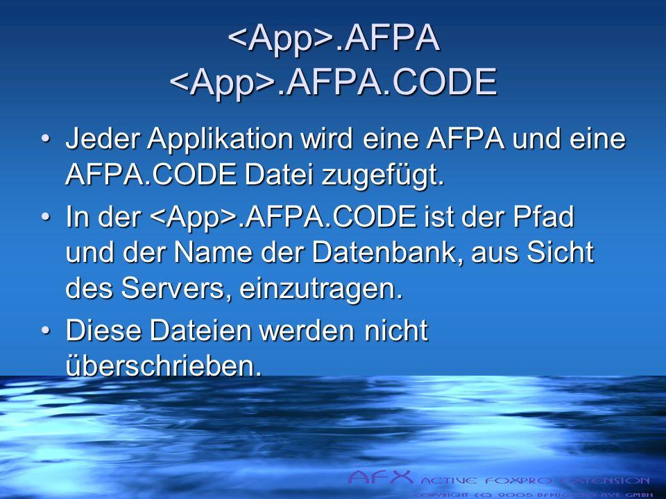 .AFPA.AFPA.CODE.AFPA.AFPA.CODE Jeder Applikation wird eine AFPA und eine AFPA.CODE Datei zugefügt.Jeder Applikation wird eine AFPA und eine AFPA.CODE Datei zugefügt.