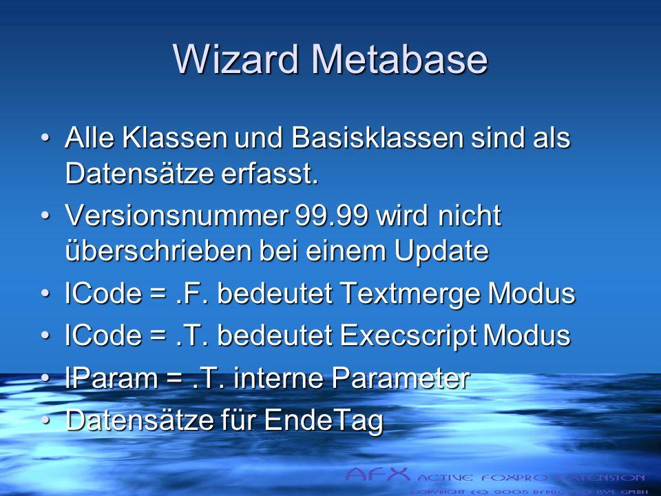 Wizard Metabase Alle Klassen und Basisklassen sind als Datensätze erfasst.Alle Klassen und Basisklassen sind als Datensätze erfasst.