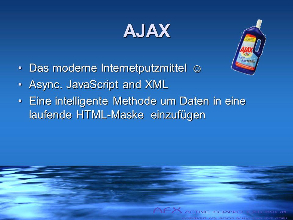 AJAX Das moderne InternetputzmittelDas moderne Internetputzmittel Async.