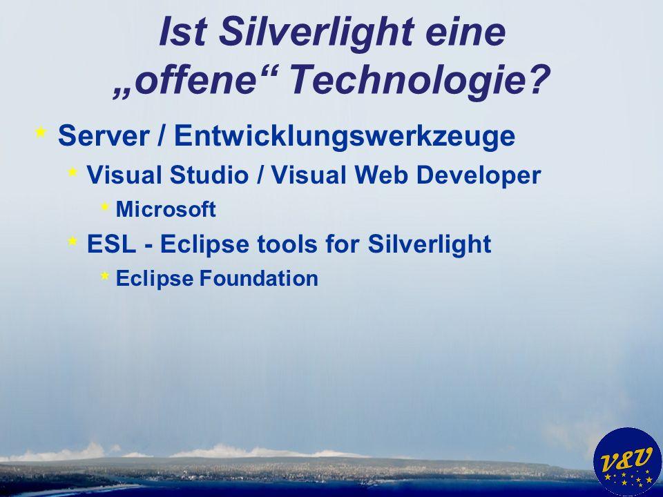 Ist Silverlight eine offene Technologie.