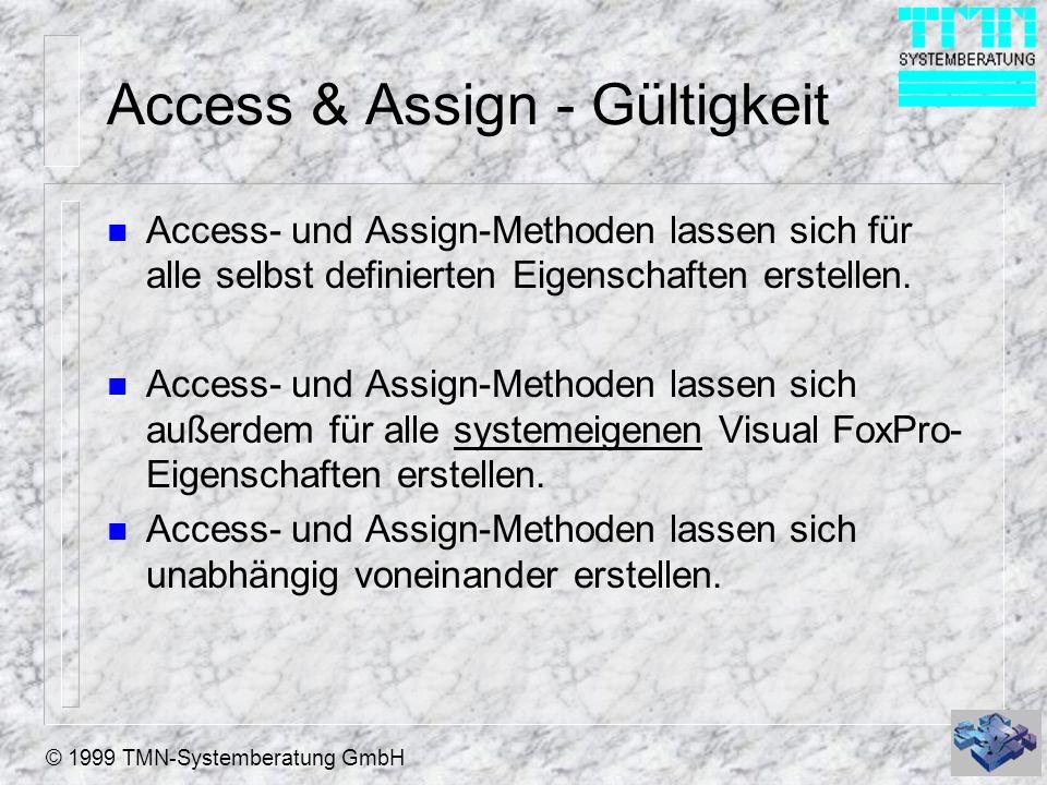 © 1999 TMN-Systemberatung GmbH Access & Assign - Erstellen (1) n Mit den Checkboxen im Fenster Eigenschaft erstellen: