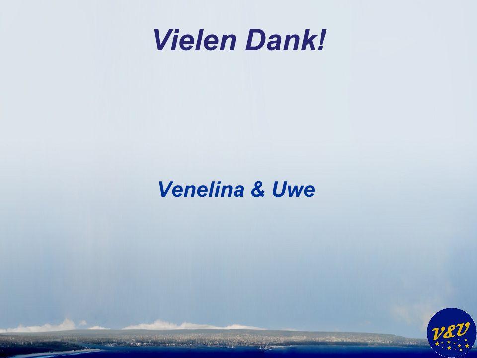 Vielen Dank! Venelina & Uwe