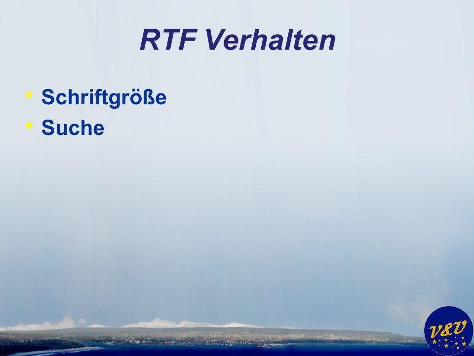 RTF Verhalten * Schriftgröße * Suche