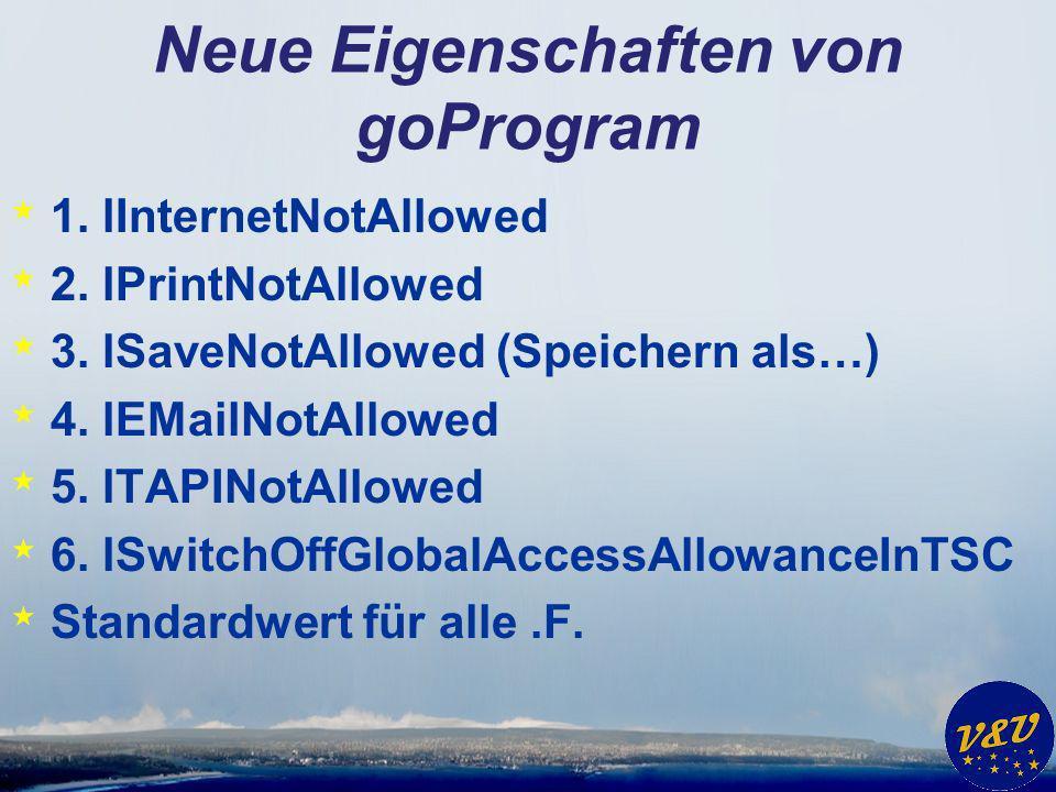 Neue Eigenschaften von goProgram * 1. lInternetNotAllowed * 2.
