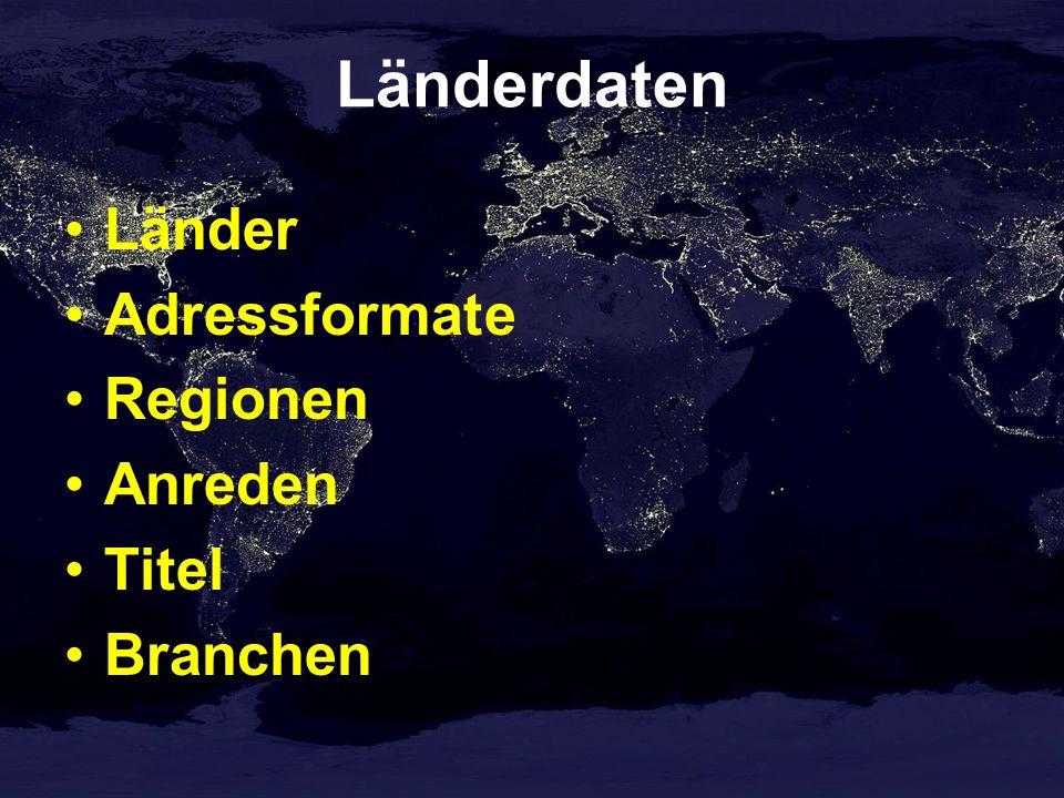Länderdaten Länder Adressformate Regionen Anreden Titel Branchen