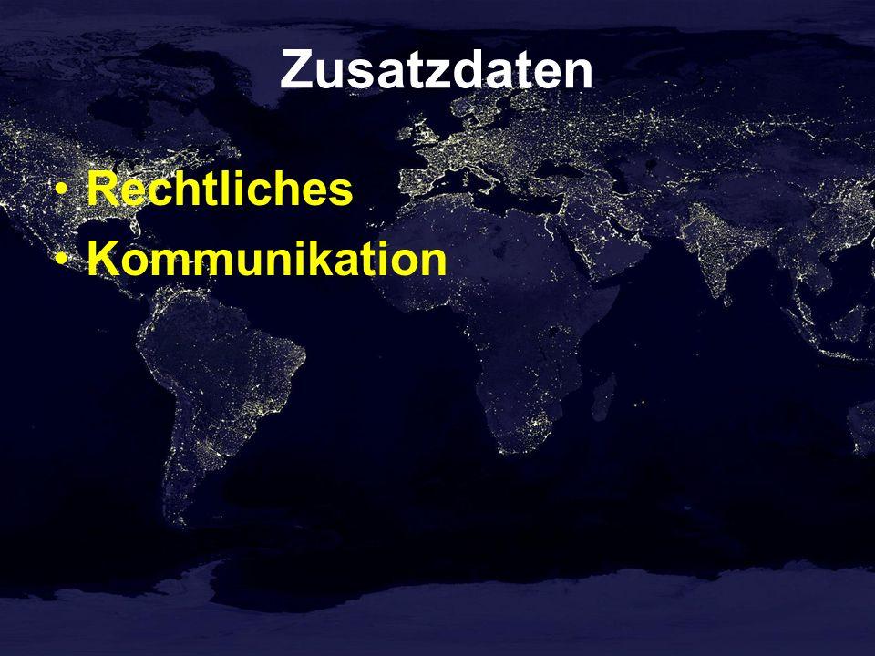 Zusatzdaten Rechtliches Kommunikation