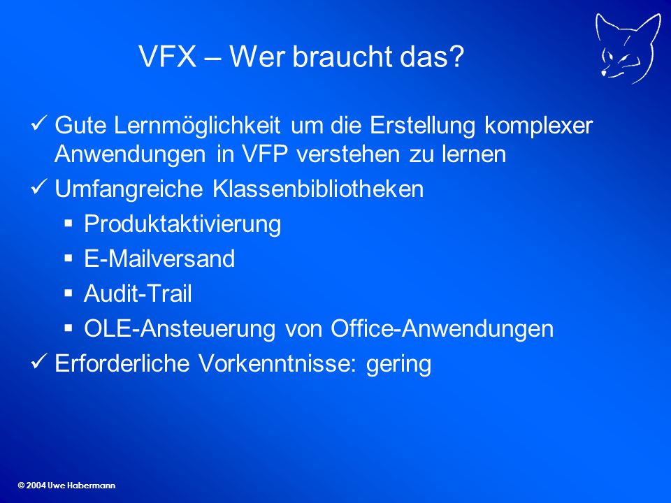 © 2004 Uwe Habermann VFX – Wer braucht das.