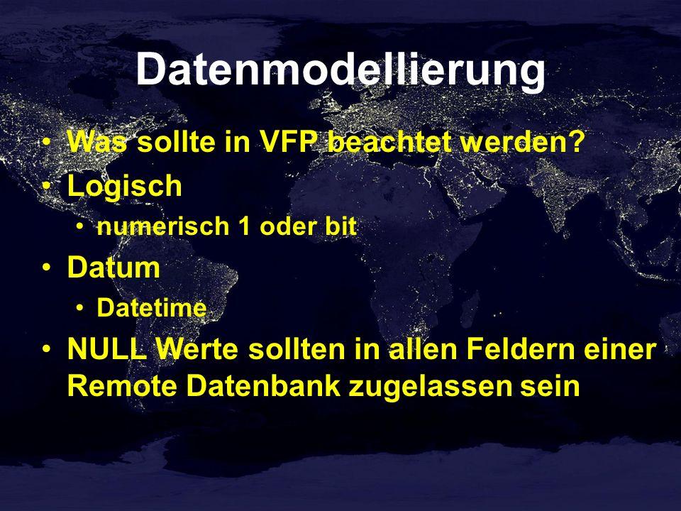 Datenmodellierung Was sollte in VFP beachtet werden.