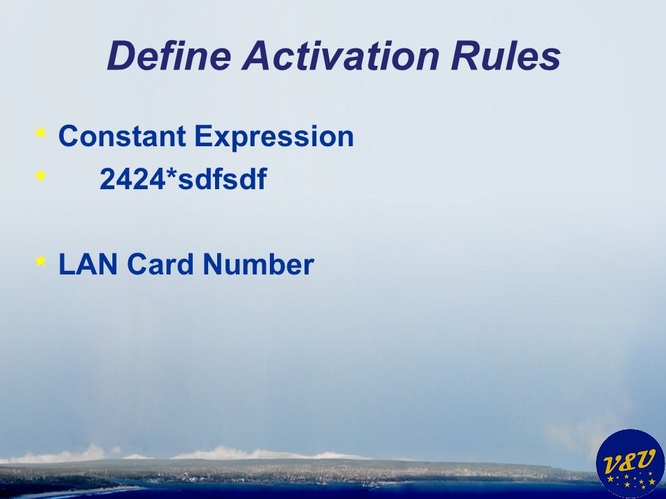 Define Activation Rules * Constant Expression * 2424*sdfsdf * LAN Card Number
