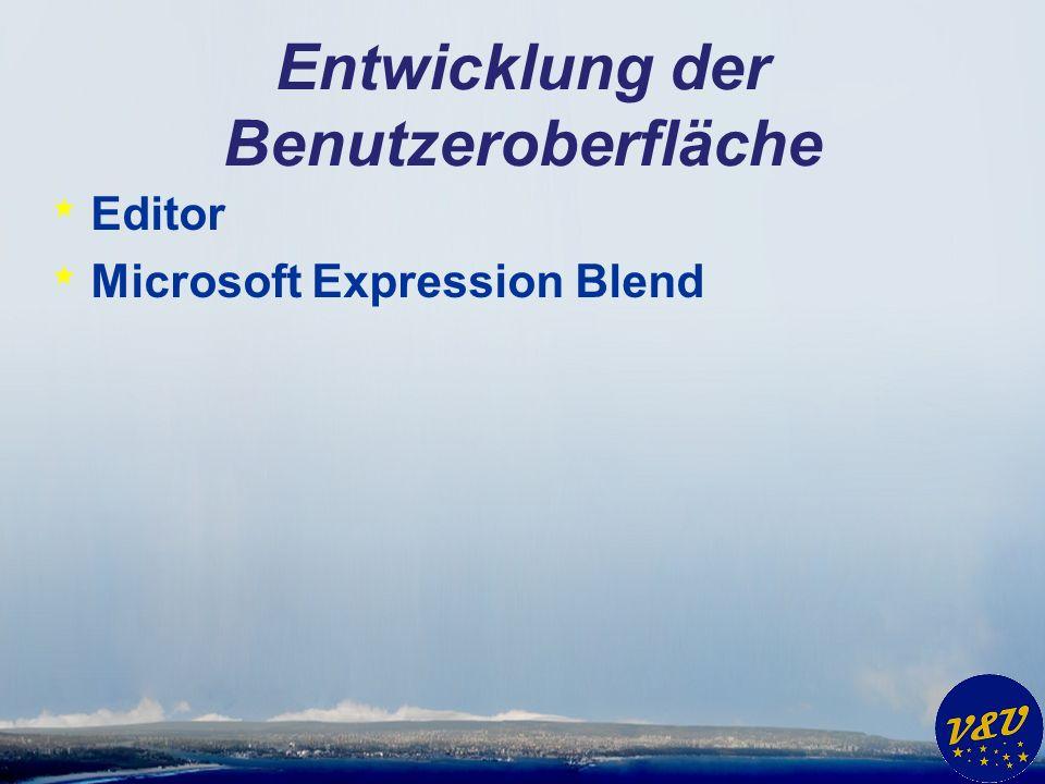 Entwicklung der Benutzeroberfläche * Editor * Microsoft Expression Blend