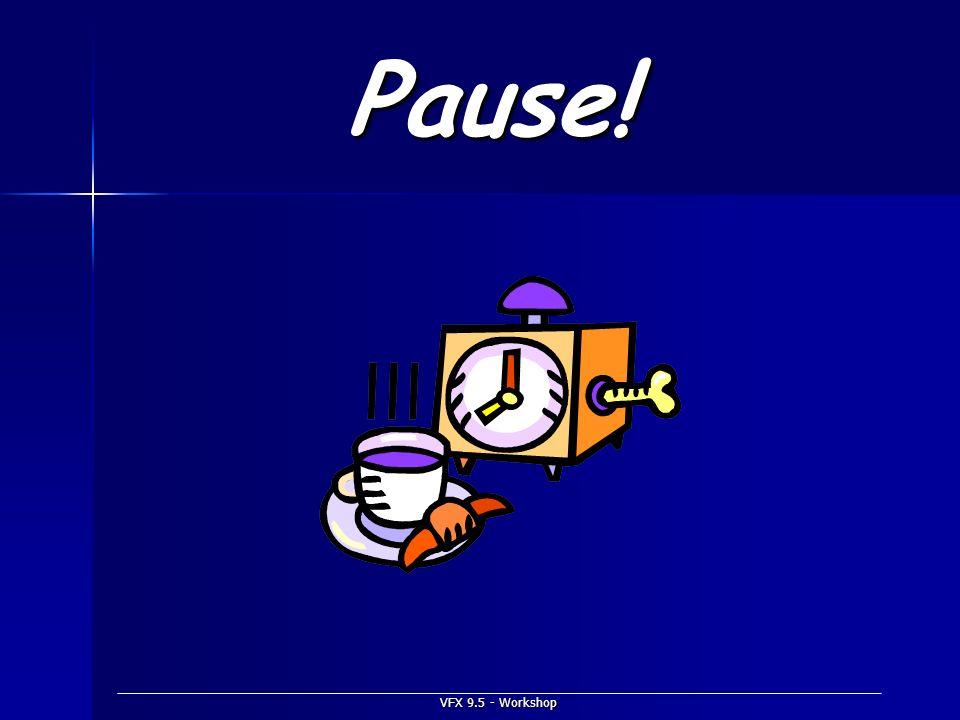 VFX 9.5 - Workshop Pause!