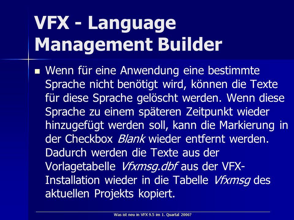 Was ist neu in VFX 9.5 im 1.Quartal 2006.