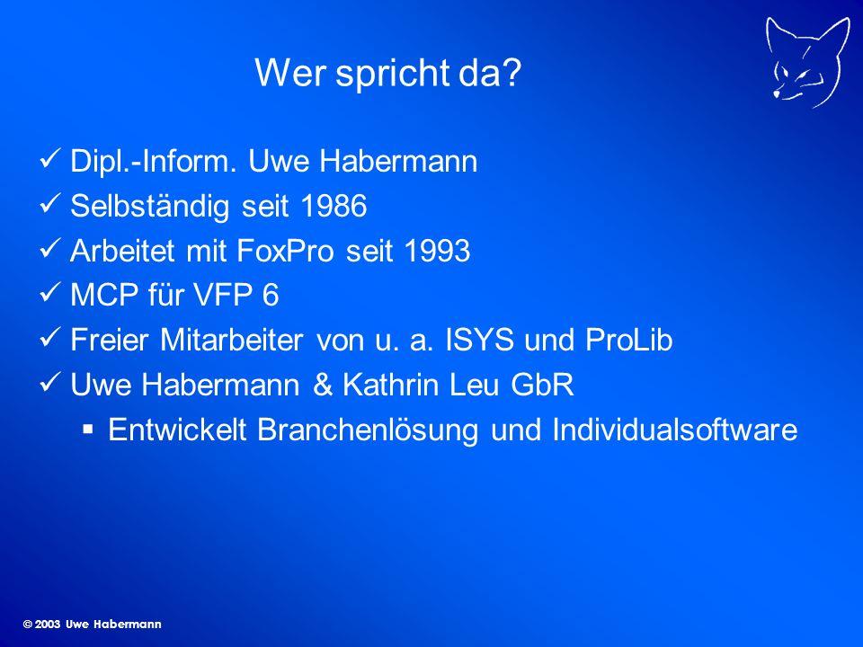 © 2003 Uwe Habermann Visual Extend 7.1 VFX - Was ist das.