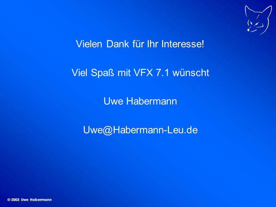 © 2003 Uwe Habermann Vielen Dank für Ihr Interesse.