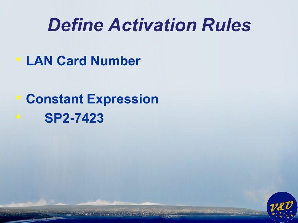 Define Activation Rules * Eins * Zwei * Drei