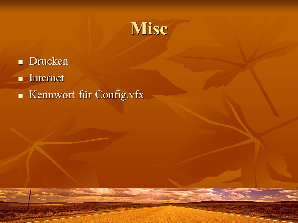 Misc Drucken Drucken Internet Internet Kennwort für Config.vfx Kennwort für Config.vfx