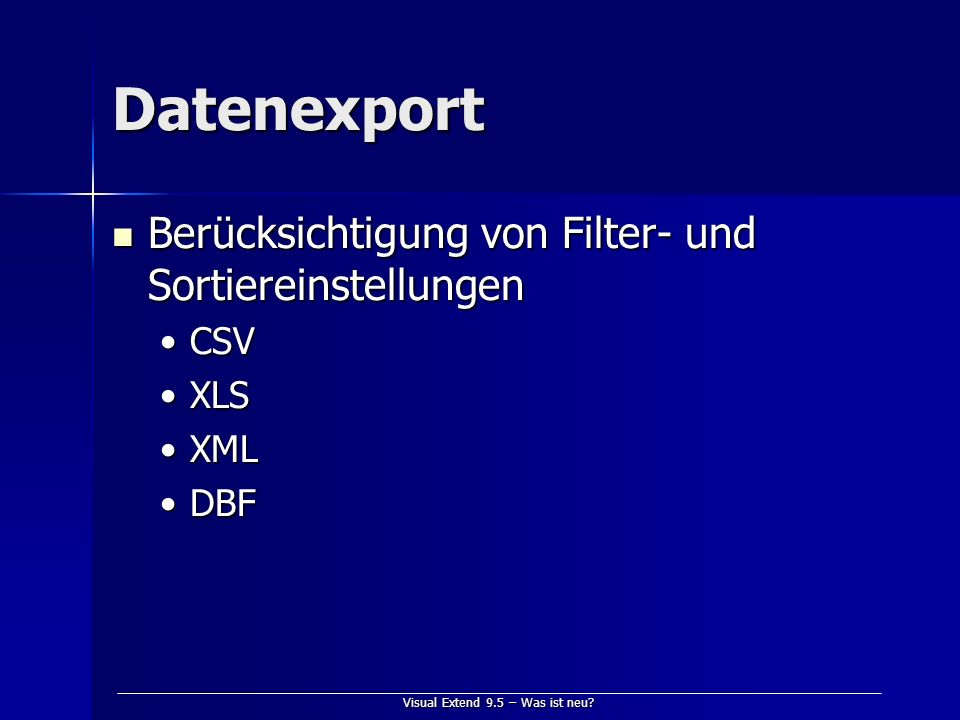 Visual Extend 9.5 – Was ist neu.