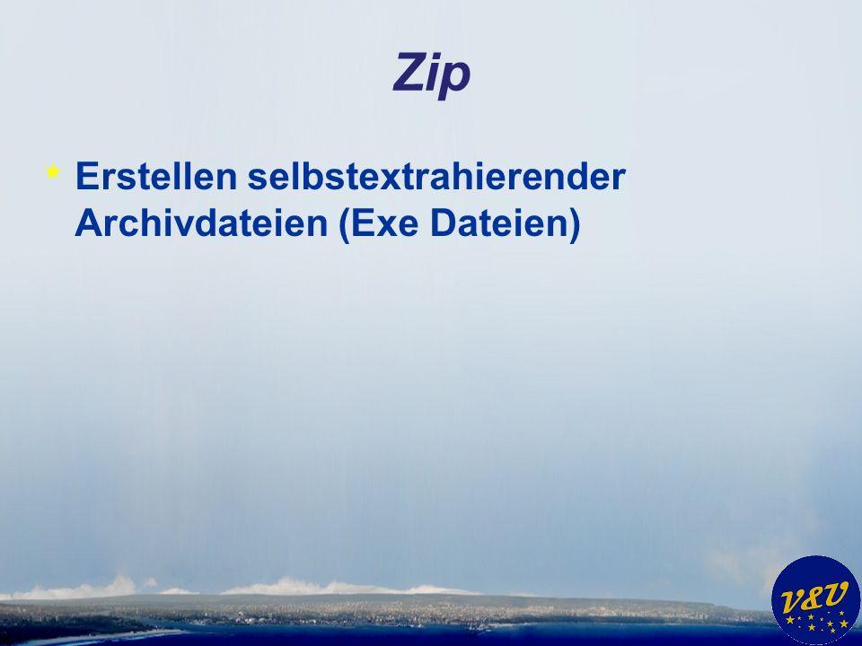 Zip * Erstellen selbstextrahierender Archivdateien (Exe Dateien)