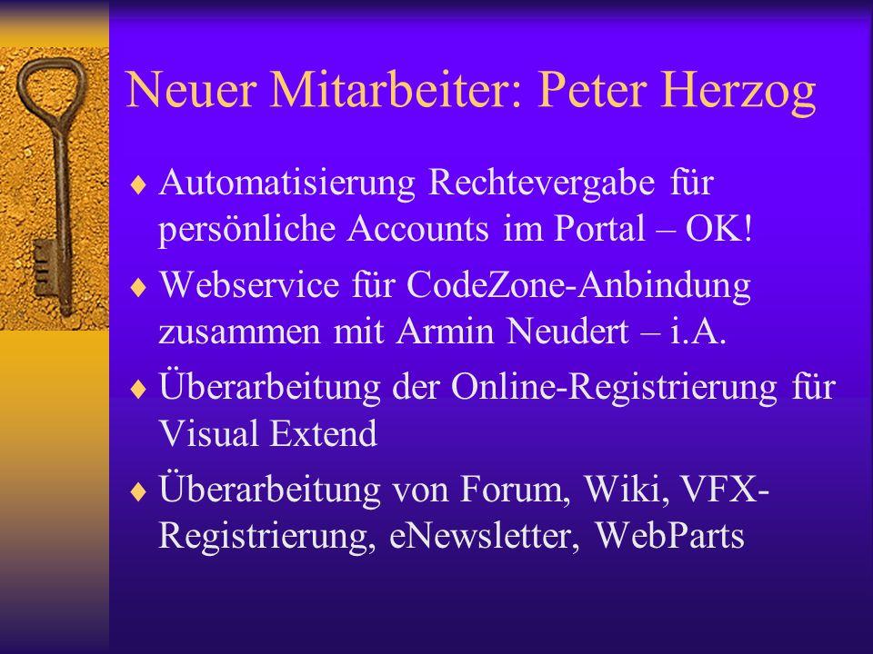 Neuer Mitarbeiter: Peter Herzog Automatisierung Rechtevergabe für persönliche Accounts im Portal – OK.