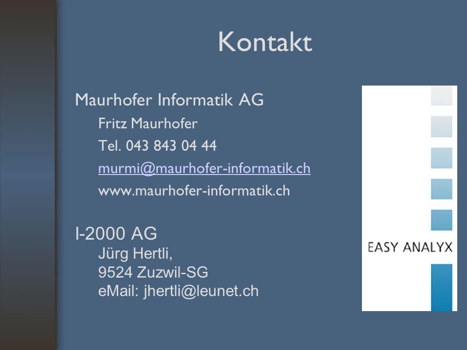 Kontakt Maurhofer Informatik AG Fritz Maurhofer Tel.