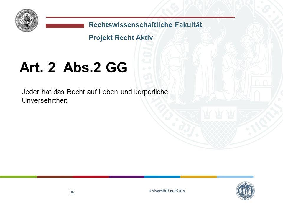 Rechtswissenschaftliche Fakultät Projekt Recht Aktiv Universit ä t zu K ö ln 37 § 8 Abs.