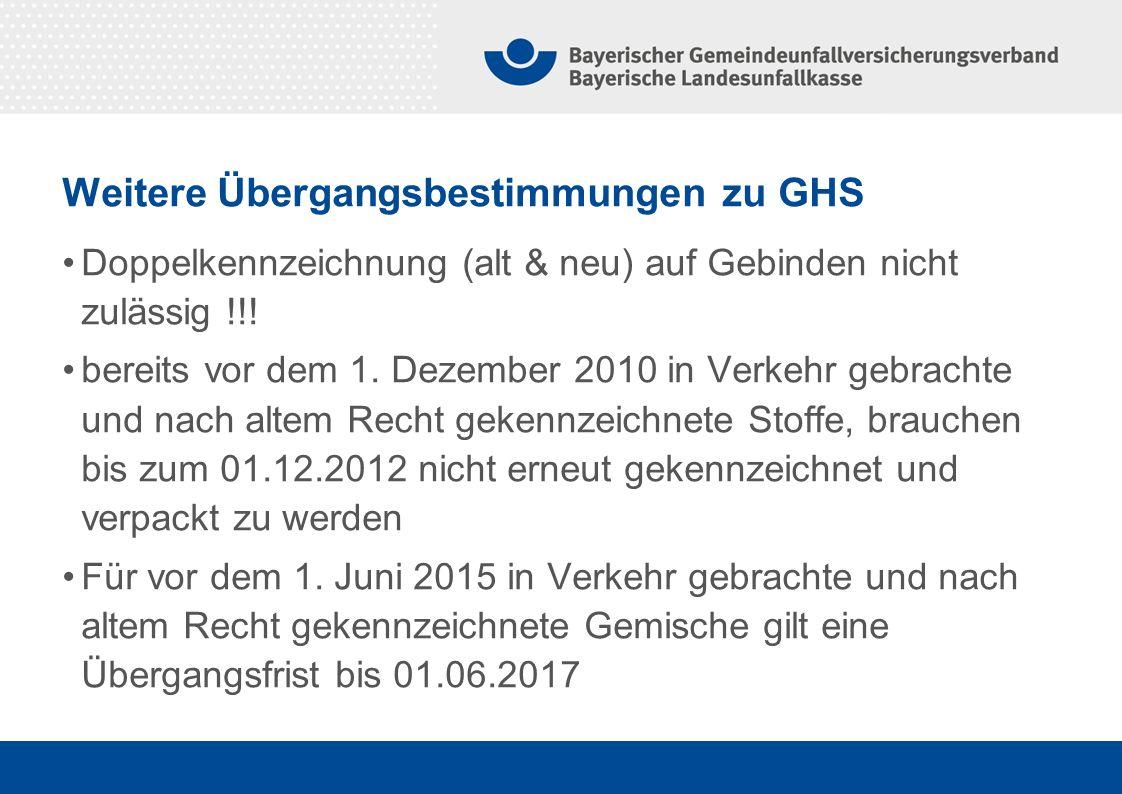 Weitere Übergangsbestimmungen zu GHS Doppelkennzeichnung (alt & neu) auf Gebinden nicht zulässig !!.
