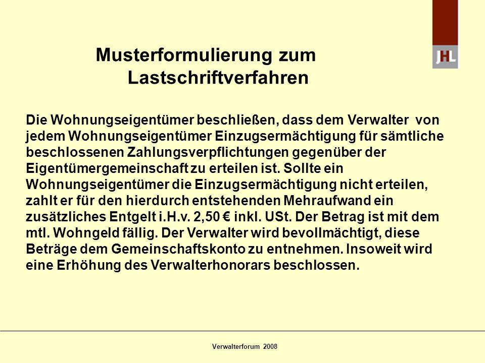 Verwalterforum 2008 Kosten für besondere Nutzung des gemeinschaftlichen Eigentums Fall:Lt.