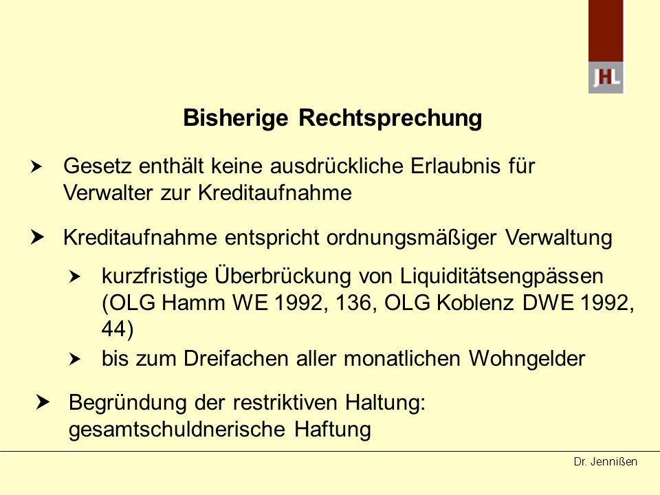 Dr.Jennißen Eingeschränkte Haftung durch BGH v.