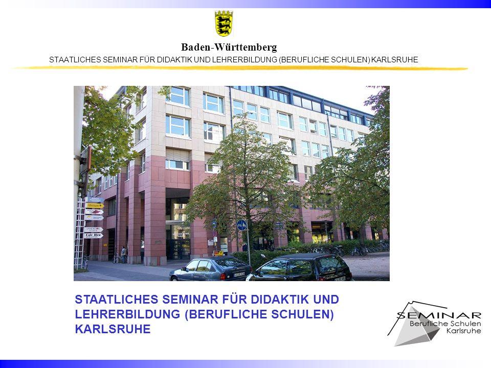 Baden-Württemberg Adresse STAATLICHES SEMINAR FÜR DIDAKTIK UND LEHRERBILDUNG (BERUFLICHE SCHULEN) KARLSRUHE Kaiserallee 11 76131 Karlsruhe Kontakt: Telefon: 0721 925 5773, Telefax: 0721 925 5777 E-Mail: Poststelle@Seminar-BS-KA.kv.bwl.de Internet: http://www.bs.seminar-karlsruhe.de