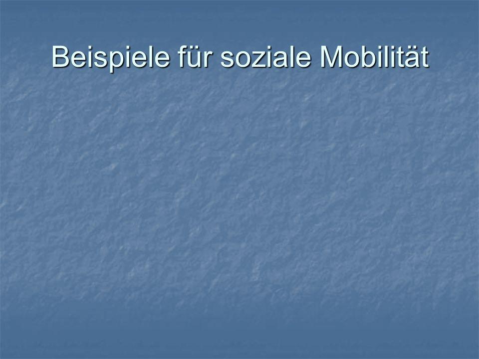 Beispiele für soziale Mobilität