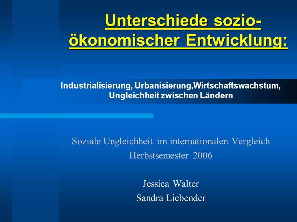 Modernisierung/Ökologie Zusammenhang zwischen aktuellen Stand der Urbanisierung und Entwicklung zum Anfangsstadium der Modernisierung Technologien Hauptantrieb des sozialen Wandels Kulturelle Diffusion führt zu Konvergenz der Industrieländer und Entwicklungsländer