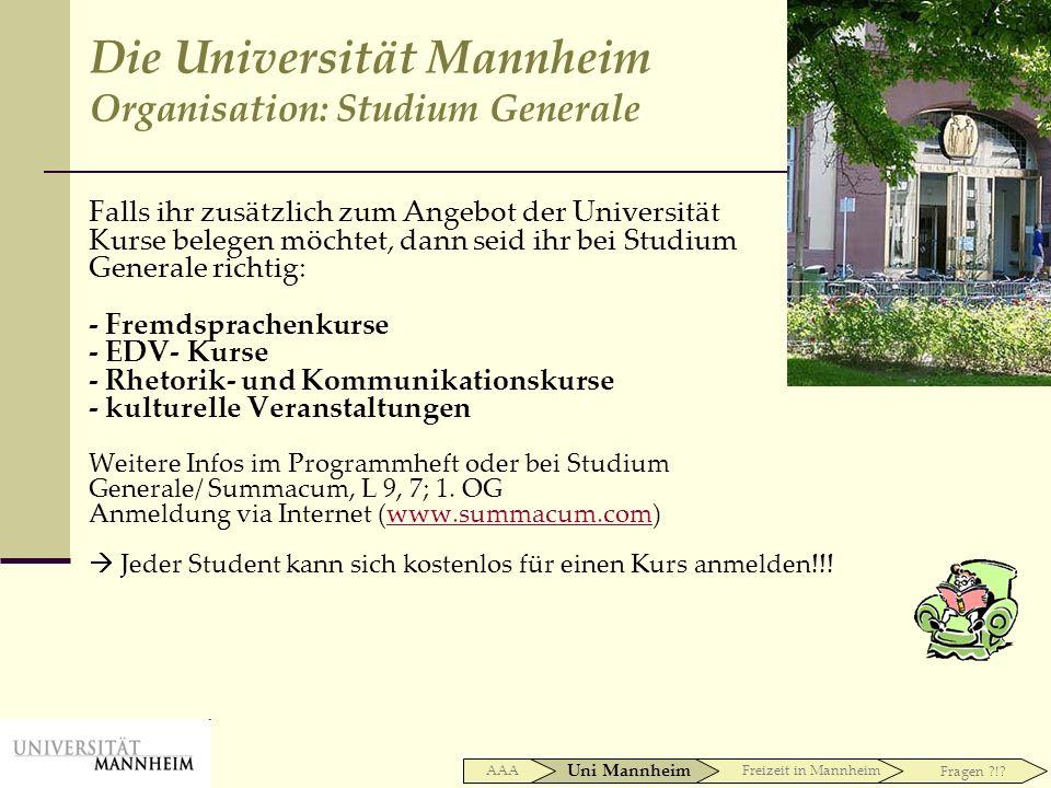 Falls ihr zusätzlich zum Angebot der Universität Kurse belegen möchtet, dann seid ihr bei Studium Generale richtig: - Fremdsprachenkurse - EDV- Kurse