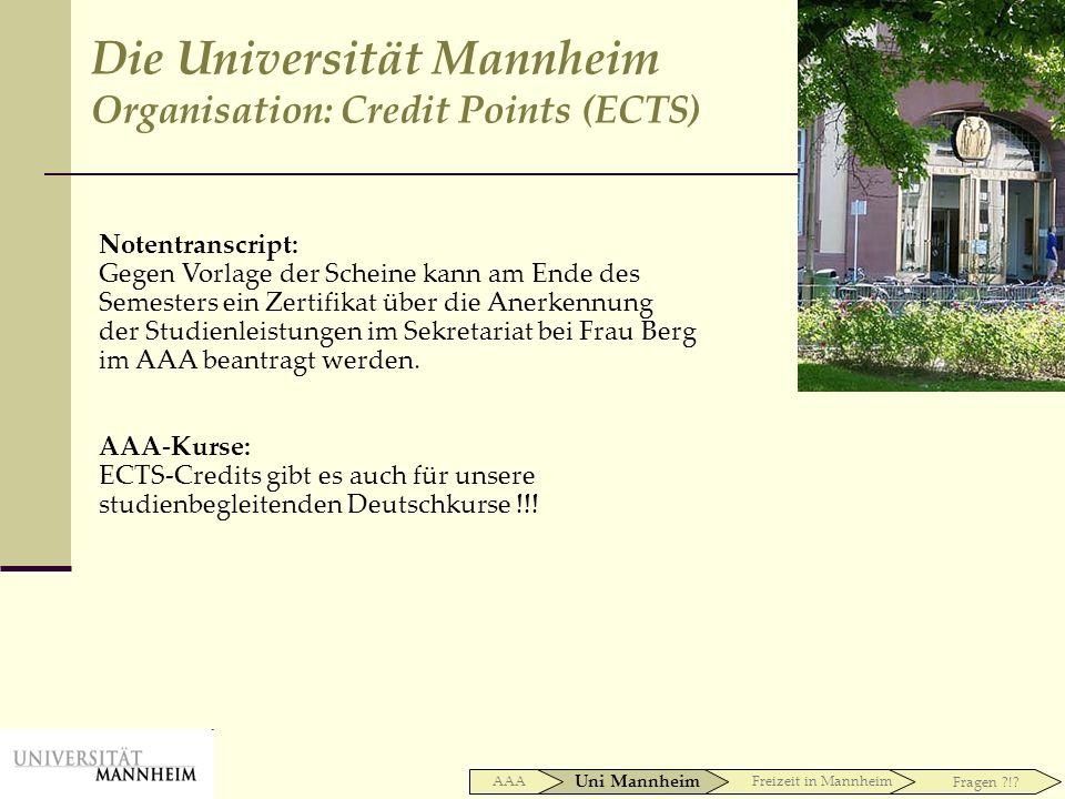 Notentranscript: Gegen Vorlage der Scheine kann am Ende des Semesters ein Zertifikat über die Anerkennung der Studienleistungen im Sekretariat bei Fra