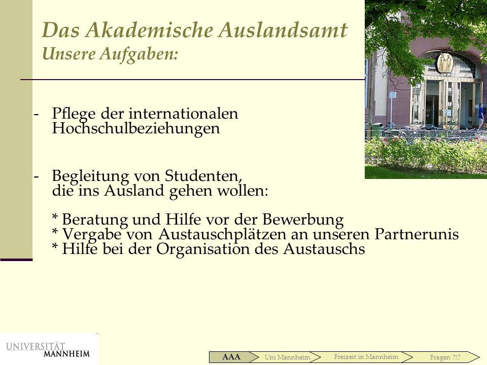-Pflege der internationalen Hochschulbeziehungen -Begleitung von Studenten, die ins Ausland gehen wollen: * Beratung und Hilfe vor der Bewerbung * Ver