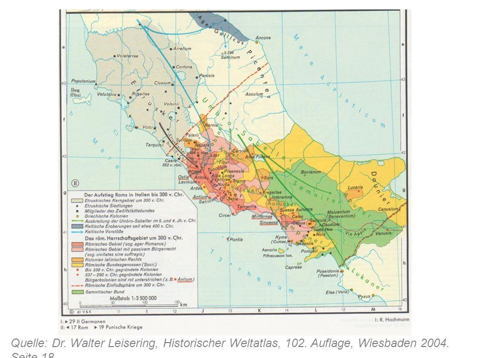 Quelle: Dr. Walter Leisering, Historischer Weltatlas, 102. Auflage, Wiesbaden 2004. Seite 18