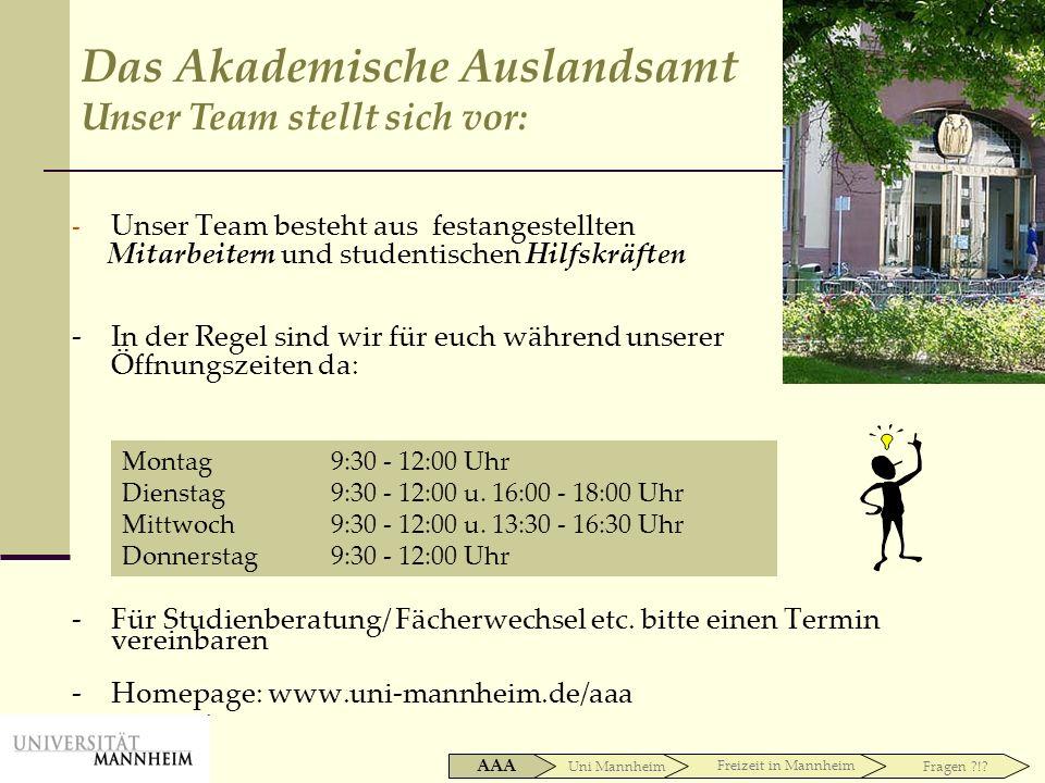 Platz für eure Fragen Uni Mannheim AAAFreizeit in Mannheim Fragen ?!.